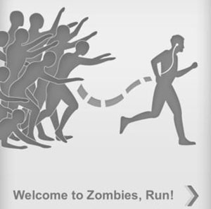 "The main goal of ""Zombies, Run!"" is to run in order to collect supplies and escape zombie hordes while <br>building up the Abel Township.<br />Rating: A<br />Courtesy of Six to Start"