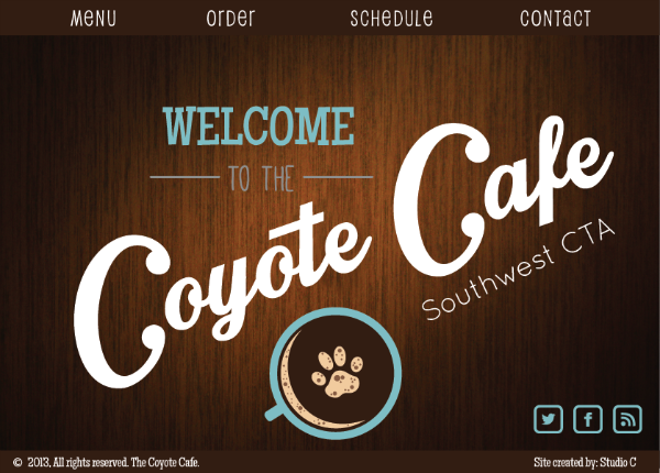 The picture shown above is a mockup of the Coyote Cafe website, featuring the future Coyote Cafe site logo.