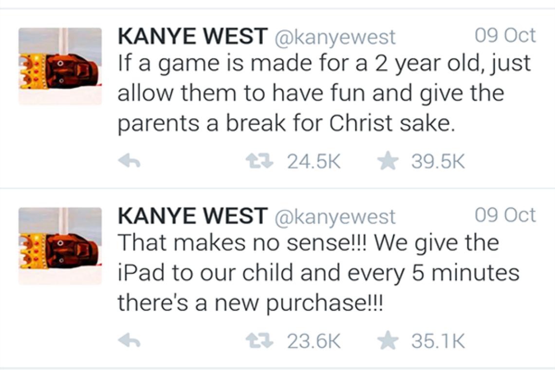 "<div align=""right""> In-app purchases for games have angered rapper Kanye West. Credit: @kanyewest</div>"